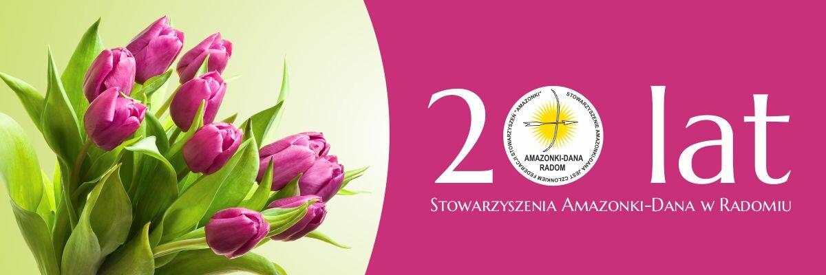 Jubileusz 20 lat Stowarzyszenia Amazonki -Dana w Radomiu